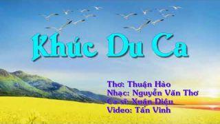 KHÚC DU CA - Thuận Hào -YouTube