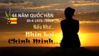 Văn NẾU NHƯ NHÌN LẠI CHÍNH MÌNH - 44 NĂM QUỐC HẬN - Tháng Tư Đen 2019