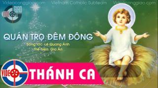 Thánh Ca Giáng Sinh - Quán Trọ Đêm Đông - Lê Quang Ánh - Gia Ân