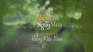 Thương Nhau Ngày Mưa - Nguyễn Trung Cang - Elvis Phương