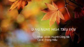 Lắng nghe mùa thu đến Trọng Hiếu