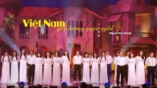 Việt Nam Quê Hương Ngạo Nghễ - Hoàng Oanh & Hợp Ca