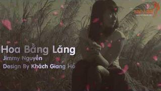 Hoa Bằng Lăng Jimmii Nguyễn Lyric + Kara