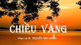 HÀ THANH - CHIỀU VÀNG - NGUYỄN VĂN KHÁNH by ThúyVy Trầnkiêm