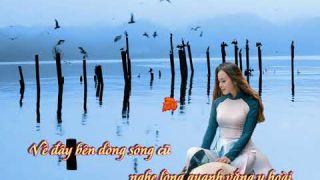 BẾN SÔNG THU - Sáng tác : Nguyễn Thanh Cảnh - Trình bày: Quốc Duy