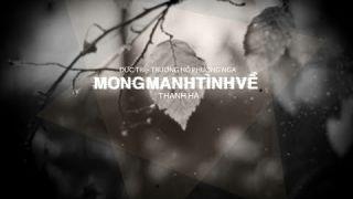 Mong Manh Tình Về - Thanh Hà | St.Đức Trí - Trương Hồ Phương Nga「Lyric Video」