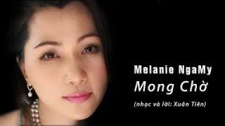 """""""Mong Chờ"""": Với tiếng hát Melanie NgaMy trích trong CD Nhạc Vàng."""