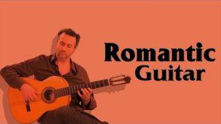 Romantic Guitar / Hòa Tấu Guitar Không Lời Chọn Lọc Hay Nhất Thế Kỷ 20