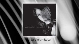 Chantal Chamberland - La Vie En Rose (audio)