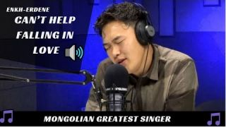 Elvis Presley - Can't Help Falling In Love - Can't help falling in love (Enkh-Erdene cover)