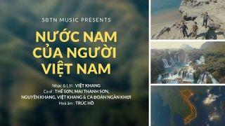 Nước Nam Của Người Việt Nam | Tác giả: Việt Khang | Hoà âm: Trúc Hồ | SBTN Music