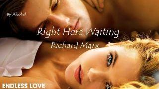 Right Here Waiting 💗 Richard Marx (Endless Love) ~ Lyrics + Traduzione in Italiano