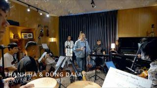 THANH HÀ & DŨNG DALAT | NGÀY NẮNG QUA MAU | STUDIO PARTY EP4
