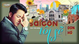 Don Hồ - Sài Gòn Tôi Sẽ (Official Music Video)