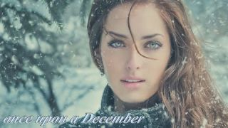✰ Once Upon A December ✰