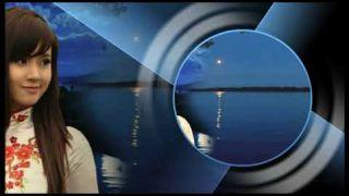 Chiếc bóng và dòng sông - nhạc sĩ: Song Ngọc - ca sĩ: Vũ Khanh - proshow Tony Phước