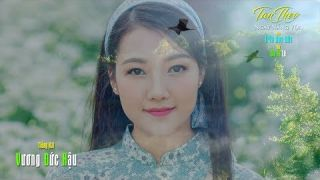 Tan Theo Ngày Nắng Vội [Trần Duy Đức & Du Tử Lê] Vương Đức Hậu (4K)