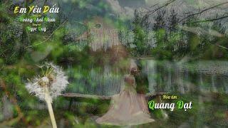 Em Yêu Dấu [Hoàng Khai Nhan] Ngọc Quy hát (4K)