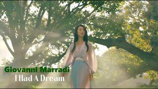 I HAD A DREAM - Giovanni Marradi