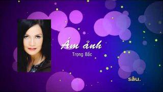 Ám ảnh - Diệu Hương - Trọng Bắc (with karaoke lyrics)