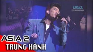 YÊU EM | Nhạc Sĩ: Lê Hựu Hà | TRUNG HÀNH | ASIA 2