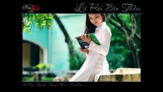 LÁ RƠI BÊN THỀM -Lê Trọng Nguyễn & Nguyễn Hiền -Kim Tước NNS (Super HD)