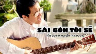 SÀI GÒN TÔI SẼ | TG9X Thái Dương (bản thu chính thức)