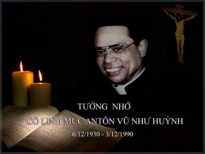 TƯỞNG NHỚ CỐ LM. ANTÔN VŨ NHƯ HUỲNH  -( 1990/12-03/2019 )-