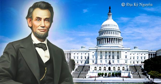 Tổng thống Mỹ vĩ đại nhất lịch sử và những bài học giá trị về Chân – Thiện – Nhẫn
