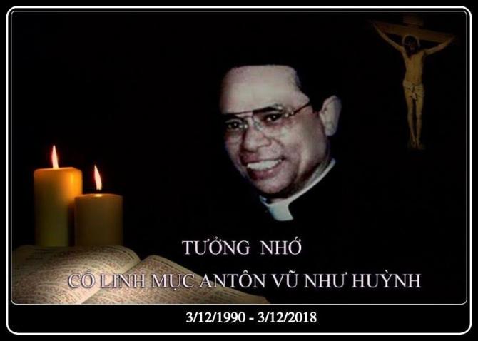TƯỞNG NHỚ CỐ LM. ANTÔN VŨ NHƯ HUỲNH  ( 1990/12 - 03/2018 )