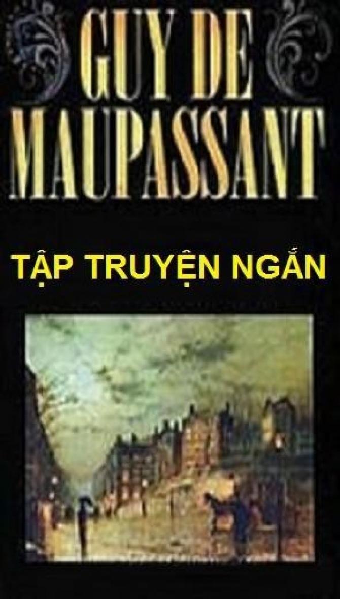 Truyện ngắn: Clochette-Guy De Maupassant