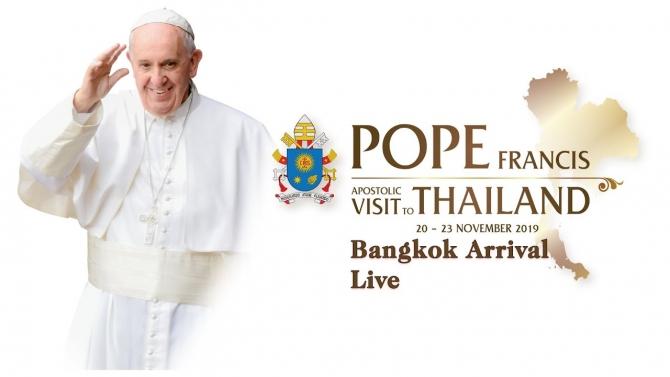 Đức Giáo Hoàng Francis đến Bangkok - Thái Lan