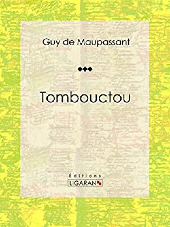 Truyện ngắn của Guy de Maupassant:  Tombouctou